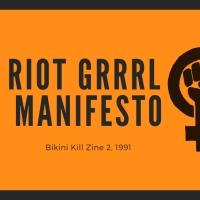 El Manifiesto Riot Grrrl
