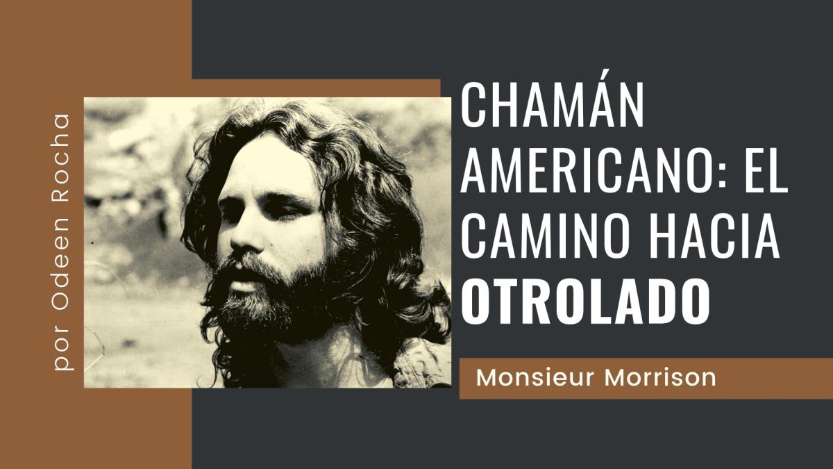 Chamán americano: el camino hacia Otrolado